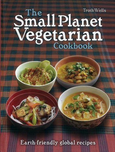 The Small Planet Vegetarian cookbook Hardback